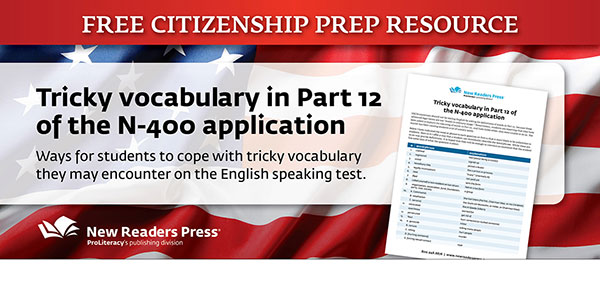 Free Citizenship Prep Resource: Dealing with Tricky Vocabulary