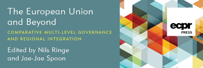 The European Union and Beyond: Comparative Multi-Level Governance and Regional Integration. Edited by Nils Ringe and Jae-Jae Spoon