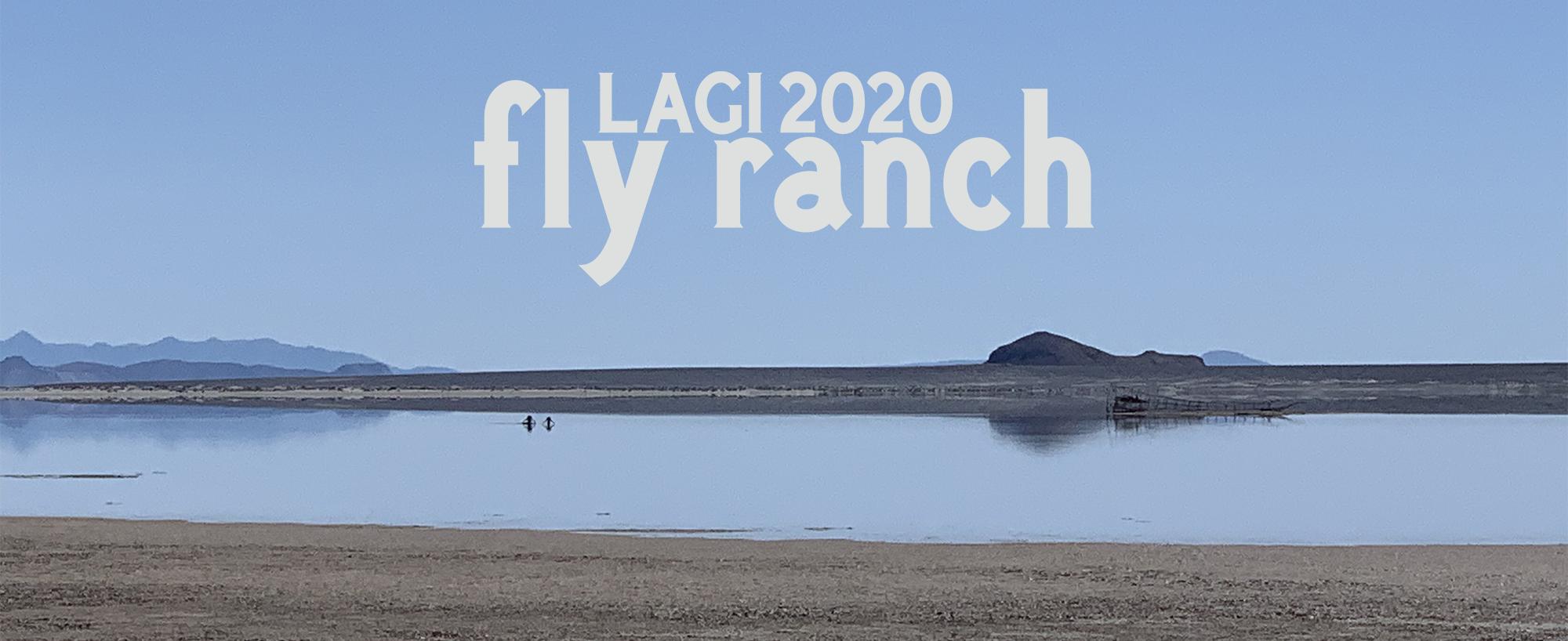 LAGI 2020 Fly Ranch