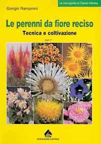 Volumi cartacei - Le perenni da fiore reciso 1 e 2