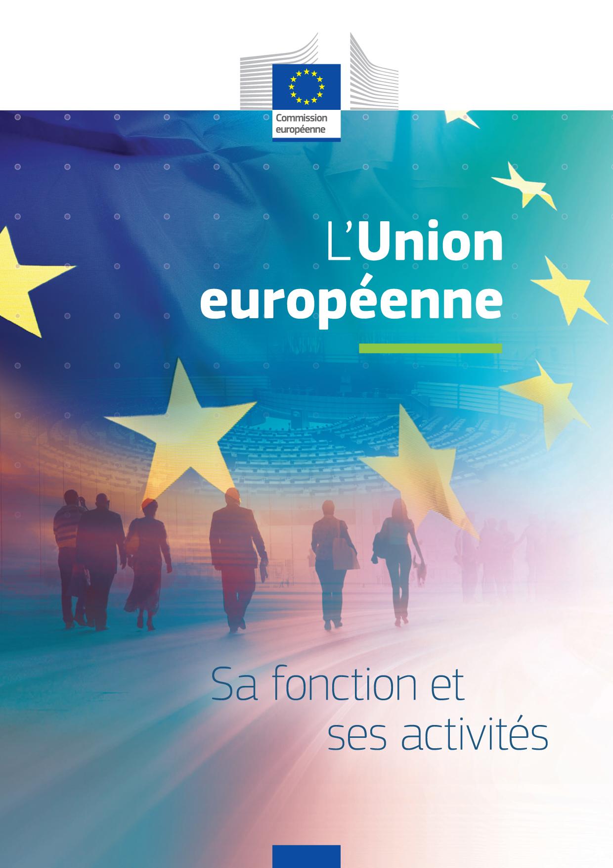 L'Union européenne: sa fonction, ses activités
