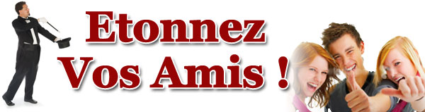MAGIE AMIS SECRETS