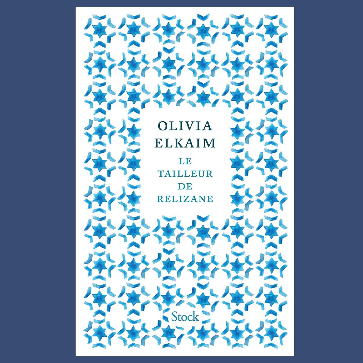 Le Tailleur de Relizane - Olivia Elkaim (Stock)