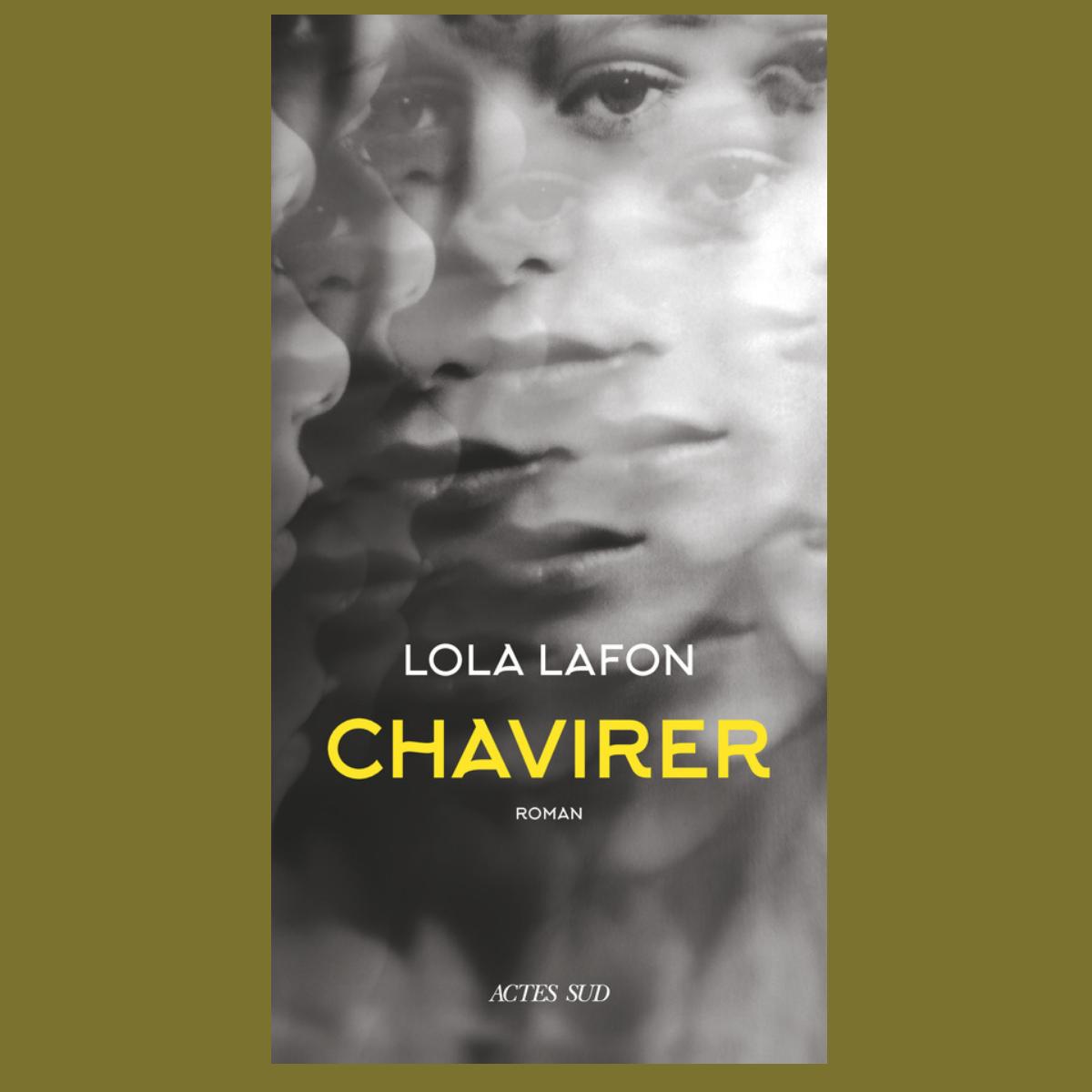 Chavirer - Lola Lafon (Actes Sud)