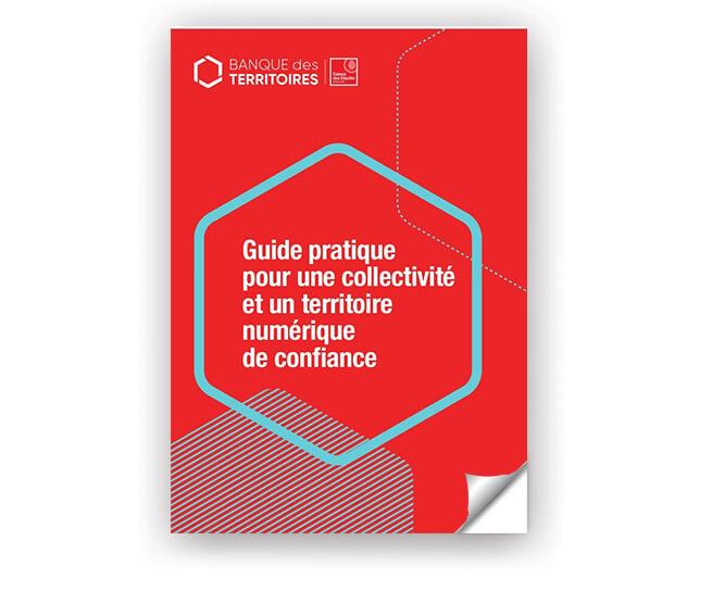 Guide pratique pour une collectivité et un territoire numérique de confiance