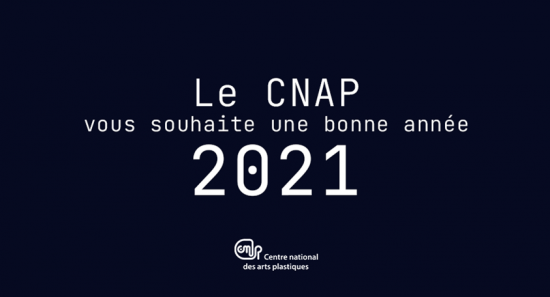 Le Cnap vous souhaite une bonne année 2021