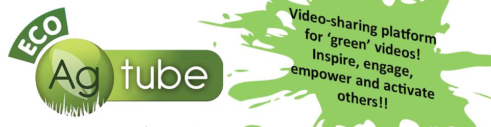 EcoAgtube for Green Videos!