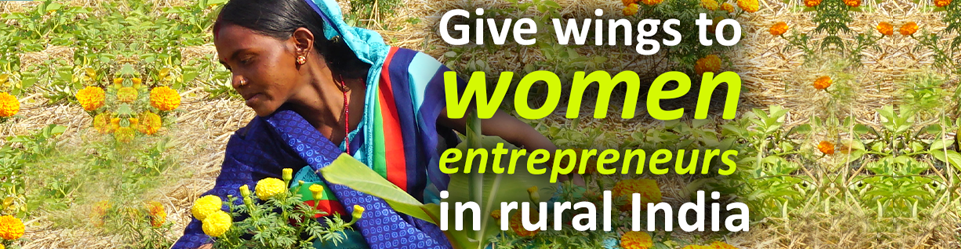 Give wings to women entrepreneurs in rural India